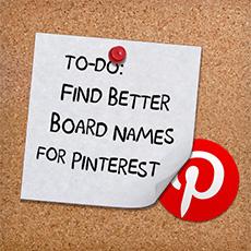 pinterest board name ideas