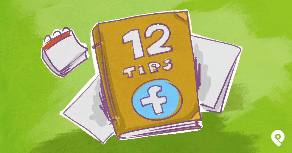 12 Best Facebook Marketing Tips (sharpen your skills today!)