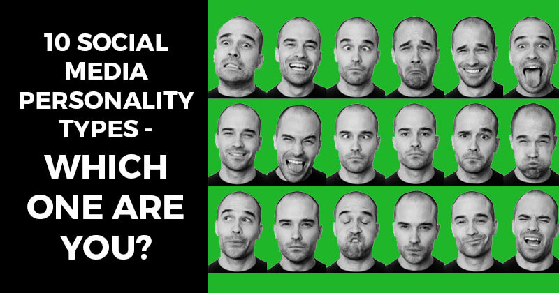 10 Social Media Personality Types - Which One Are You?