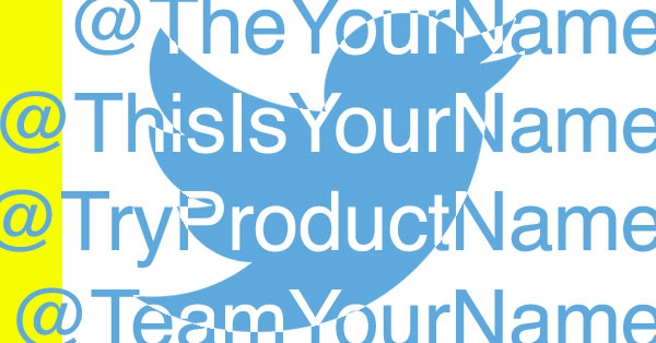 13 Ways to Find Good Twitter Usernames When Your 1st Choice is Taken