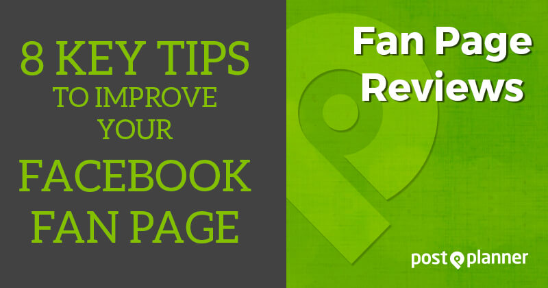 8 Key Tips to Improve your Facebook Fan Page