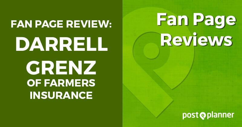 Fan Page Review: Darrell Grenz of Farmers Insurance
