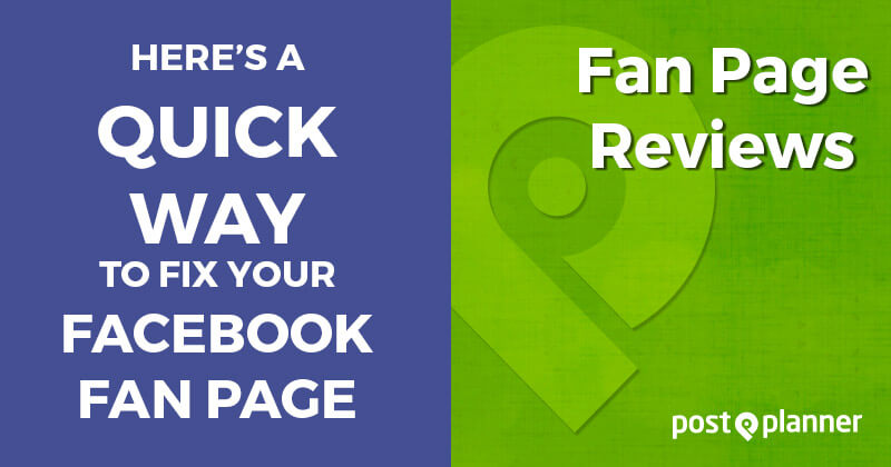 Here's a Quick Way to Fix Your Facebook Fan Page