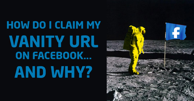 How Do I Claim My Vanity URL on Facebook    and Why?