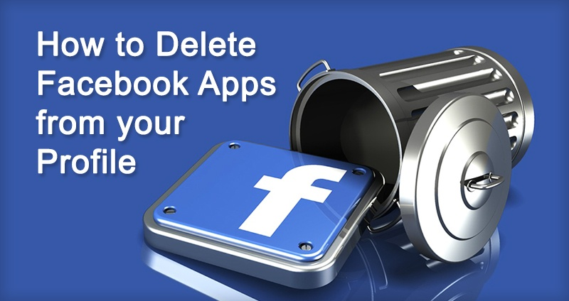 How to Delete Facebook Apps from Your Profile (the Easy Way)