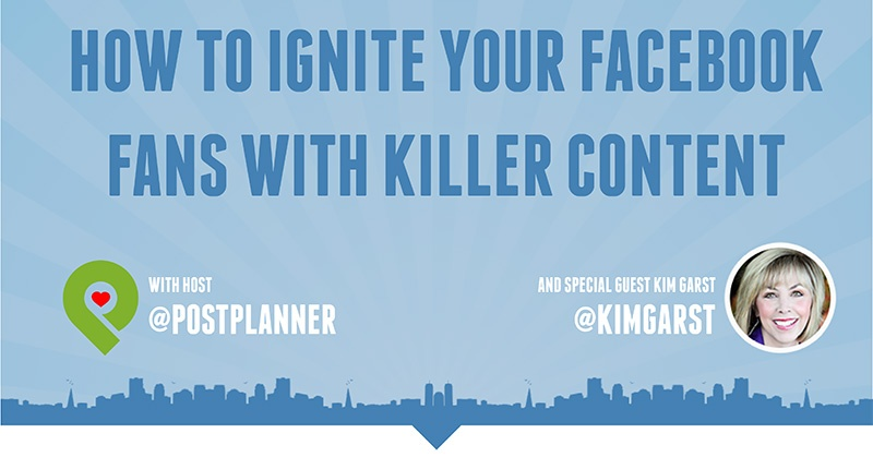 How to Ignite Your Facebook Fans with Killer Content! (pro advice from #ViralChat)