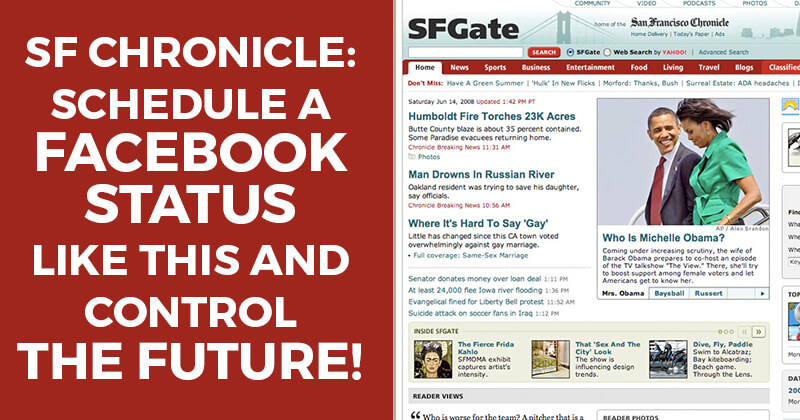 SF Chronicle: Schedule a Facebook status like this and control the future!