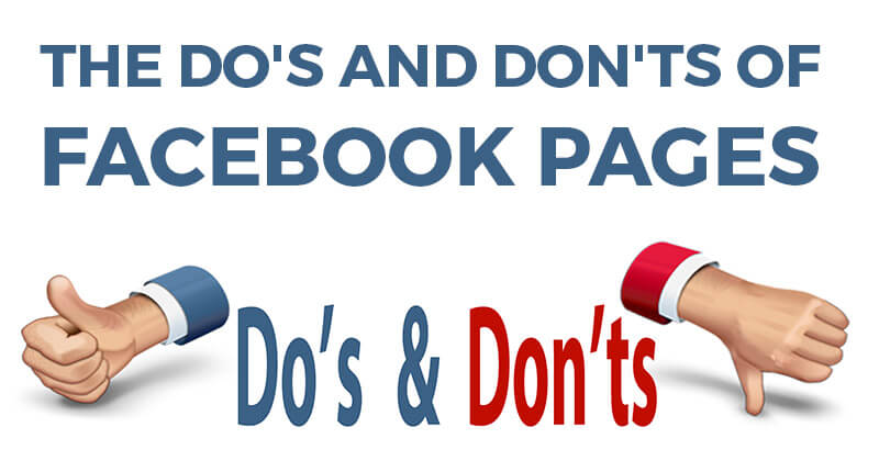 The Do's and Don'ts of Facebook Pages