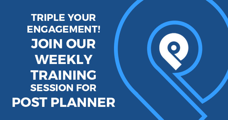 Triple Your Engagement! Join Our Weekly Training Session for Post Planner