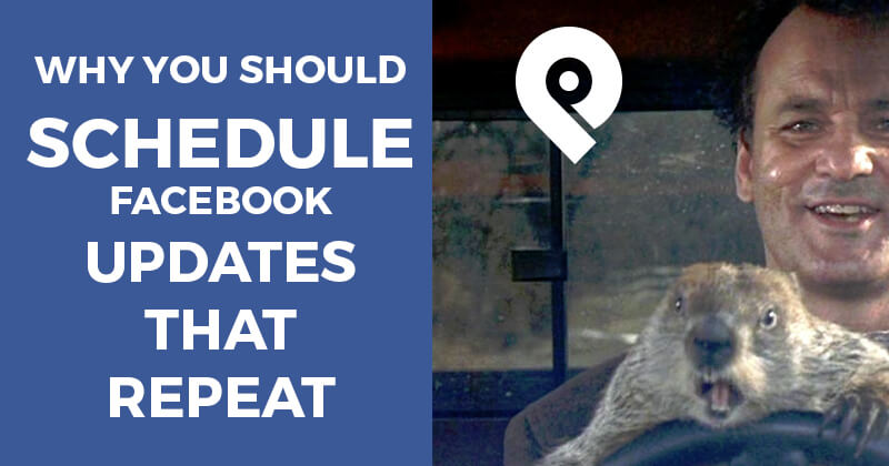 Why you should schedule Facebook updates that repeat