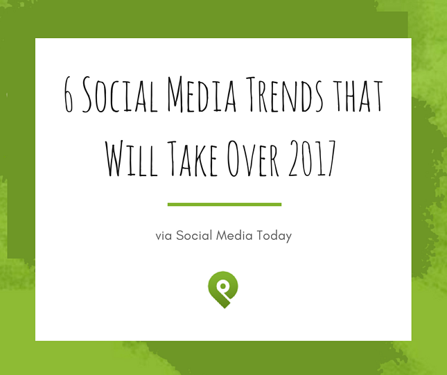 social-media-trends-take-over-2017.png