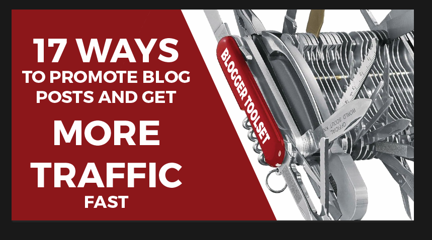 How to promote your blog posts and get more traffic (graphic)