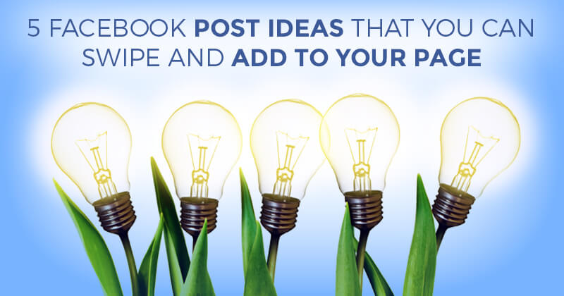 Facebook ideas you can swipe for postss
