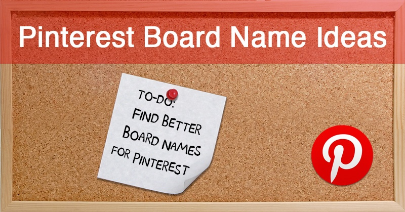 37_Pinterest_Board_Name_Ideas_that_Will_Get_You_MORE_Clicks_Pins__Followers-ls2