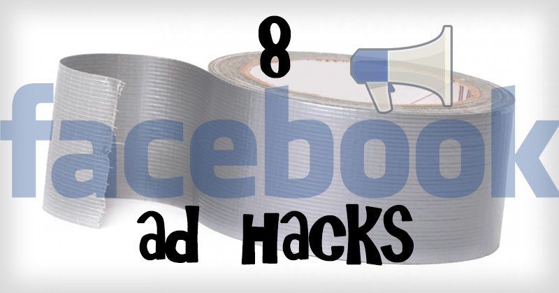 8_Facebook_Ad_Hacks_to_Help_You_Triple_ROI_on_Your_Next_Campaign-ls