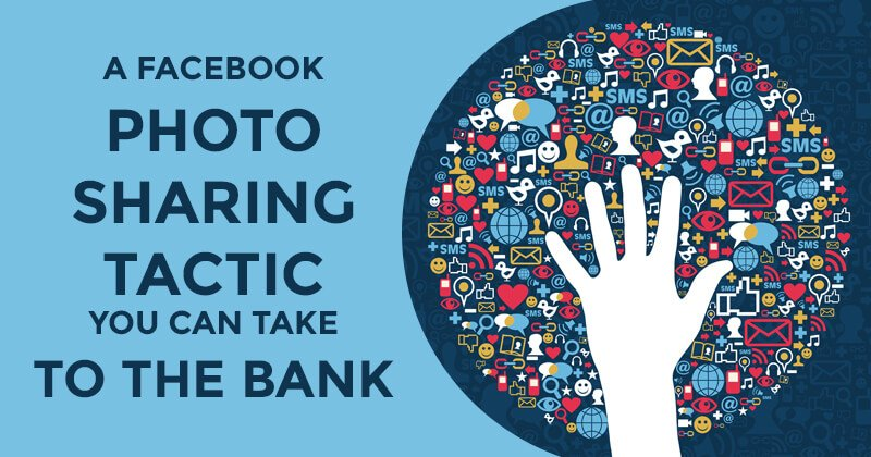A Facebook photo sharing tactic