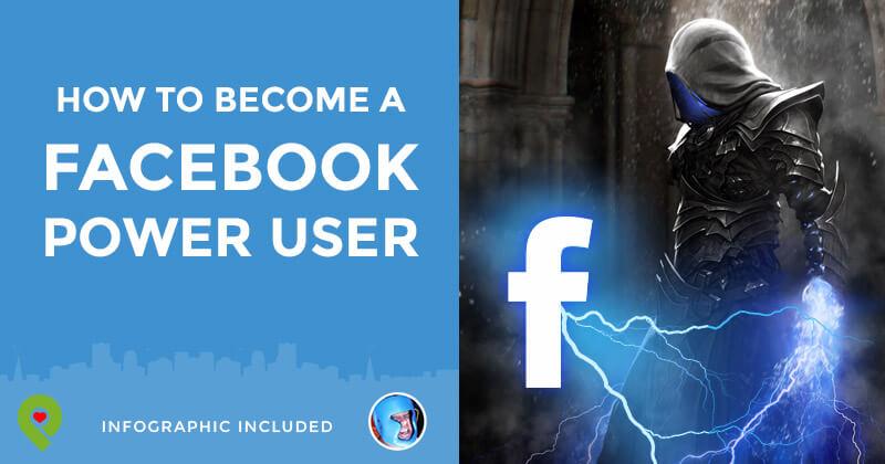 Becoming a Facebook Power User