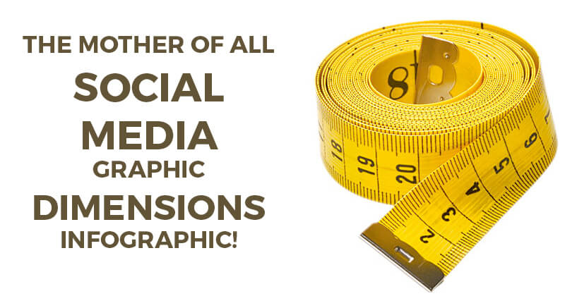 The Mother of all Social Media Graphic Dimensions Infographic!